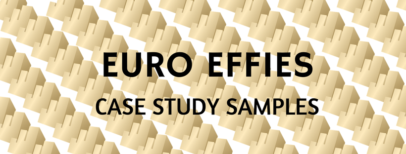 Prepare for the Euro Effies 2018 with Case Study Samples!